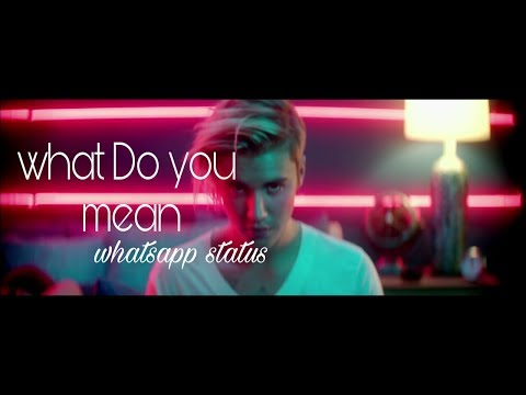 What Do You Mean. Justin Bieber ( whatsapp status ) video | Swag Video Status