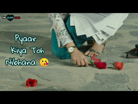 Pyar kiya To Nibhana | New whatsapp status video | Cute Couples | Love status | Swag Video Status