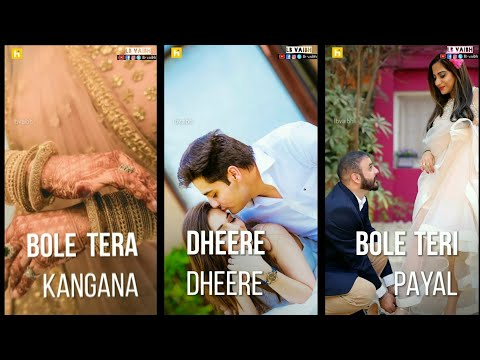 Bole Teri Kangana Dhire Dhire | Full screen status love || full screen status new | Swag Video Status