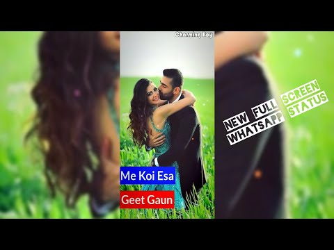 Me Koi Aisa Geet Gavu | New Effects Full Screen Status | New Style Full Screen Status | Female Version | Swag Video Status