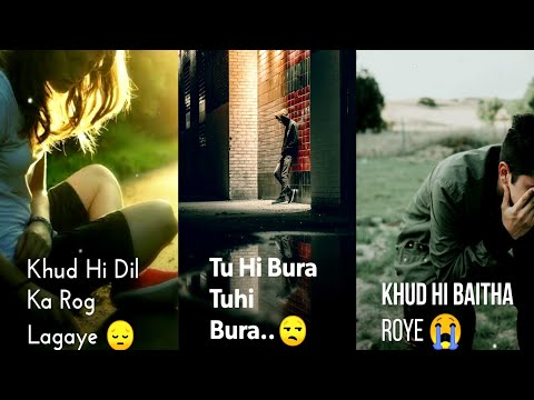 Tuhi bura tuhi bura | Full screen Sad Status | Full screen WhatsApp Status  | Swag Video Status