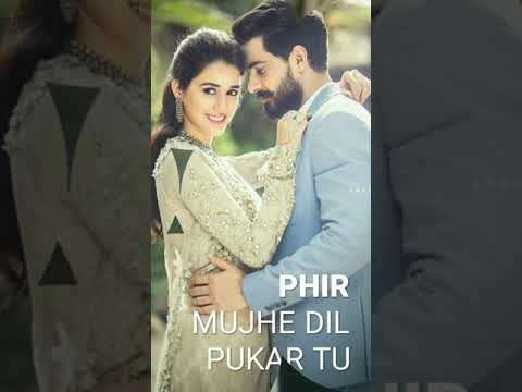 Phir mujhe dil se pukar tu || full screen WhatsApp Status Video || love status | Swag Video Status