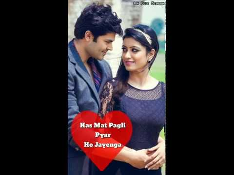 Has Mat Pagli Pyar Ho Jayenga Full Screen WhatsApp Status | Swag Video Status