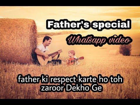 Mai aaj Jo kuch bhi hu bana | Fathers Day Special whatsapp Video | Swag Video Status