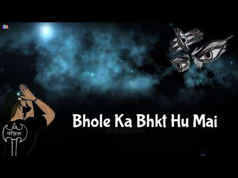 Bhole Ka bhakt Hu me | Swag Video Status