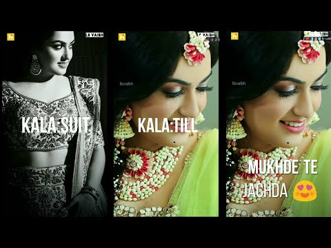 Kala Suit Kala Til Mukhde te Jachda | Full screen status romantic | Swag Video Status