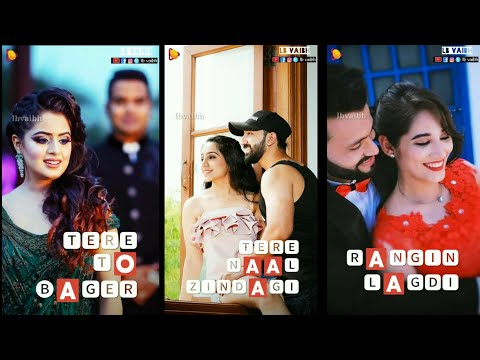 Tere Nal Jindagi Rangin Lag di | Full screen status Romantic || full screen status new | Swag Video Status