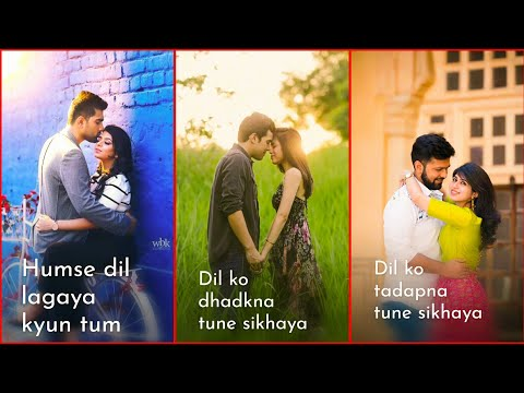 Dil ko Dhadkana Tumne Sikhaya | Full Screen Whatsapp Status || New || Love || Sad WhatsApp Status | Swag Video Status