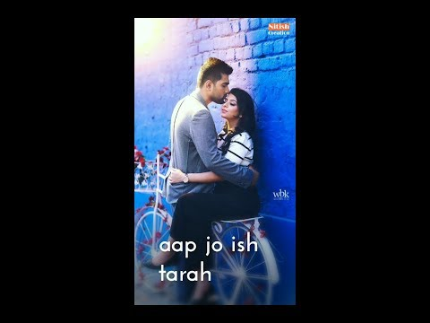 aap jo ish tarah se | Female version romantic full screen WhatsApp Status Video || Swag Video Status