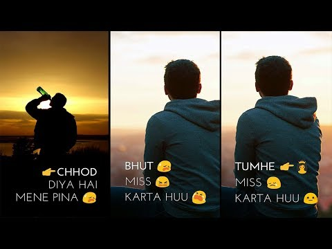 Chod Diya Hai Mene Pina | Very Sad Boys Full Screen Whatsapp Status | Sad Whatsapp Status video | Swag Video Status
