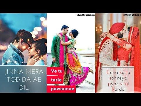 Sohnea | Jinna mera tod da ae dil Full Screen WhatsApp Status | Love Status | Sad Status | Swag Video Status