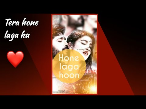 Tera Hone Laga || Full screen status Love || Full screen WhatsApp status | Swag Video Status