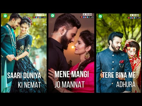 tere bina me adhura lafj hu Full screen status || Full screen status Romantic | Swag Video Status