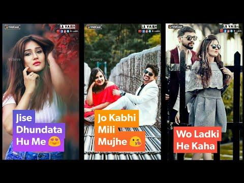 Wo ladki he kha Full screen status    Full screen status Romantic   Swag Video Status