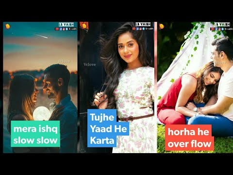 mera ishq slow slow Full screen status || Full screen status Romantic | Swag Video Status
