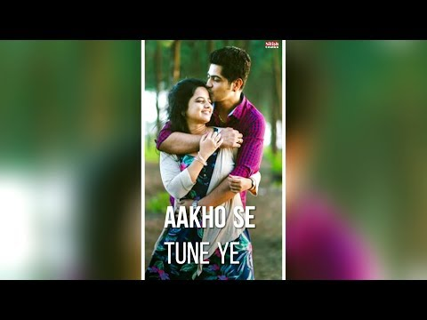 Aankho se tune ye kya kah diya | Female version romantic full screen WhatsApp Status Video | Swag Video Status