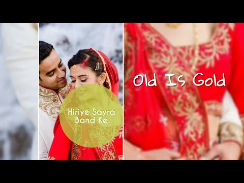 Hiriye Sahera Bandh K | Old song full screen status | new full screen whatsapp status video | Swag Video Status