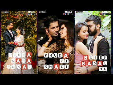 Mere Dil me Jagah Khuda Ki Khalli thi | Full screen status Romantic | Swag Video STatus