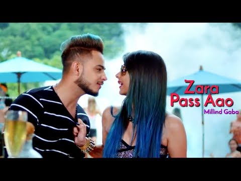 Zara Paas Aao - Millind Gaba | New Whatsapp Status Video 2018 | Swag Video Status