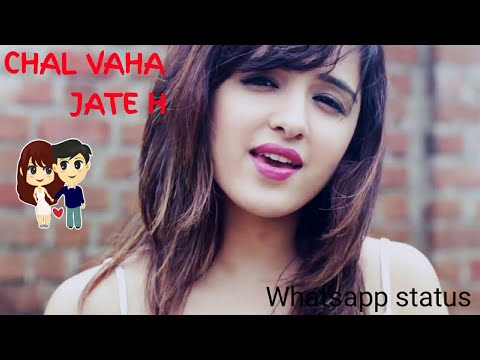 Chal Vaha Jate H | Shirley setia | Whatsapp Status | Swag Video Status