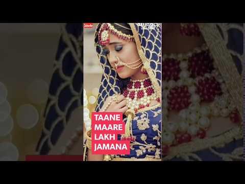 Tane Mare Lakh Jamana  Female Version | Full Screen Whatsapp Status | Swag Video Status