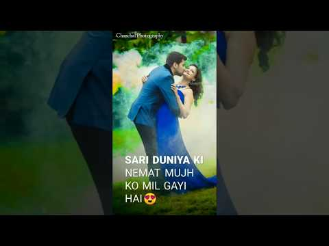 Sari Duniya Ki nehmat mujko mil gai hai | full screen whatsapp status Tranding | Swag Video Status
