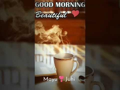 Good morning whatsapp status | good morning full screen whatsapp status | love song | kiss me | Swag Video Status