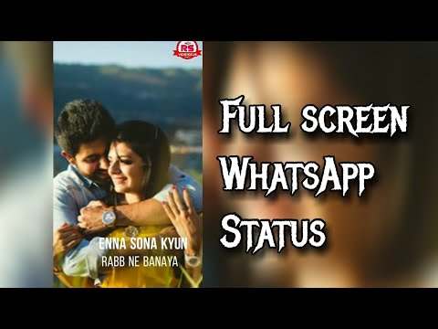 Enna shona kyun rab ne banaya || full screen WhatsApp status | Swag Video Status