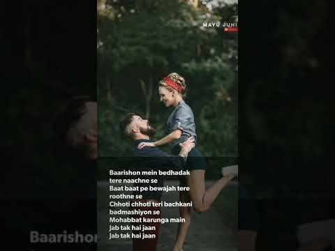 Baarishon mein bedhadak tere naachne se | Full Screen Whatsapp Status | Shayari whatsapp status | Swag Video Status