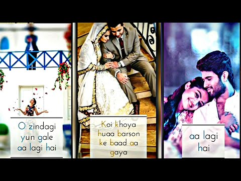 Zindagi Yun Gale  aa Lagi  Hai  New Romantic | Love  | Full Screen Whatsapp Status Letest 2019 | Swag Video Status