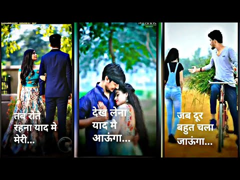 Dekh Lena  Yaad Me Aaungaa | New Heart  Touching | Love Full Screen Whatsapp Status Letest2019 | Swag Video Status