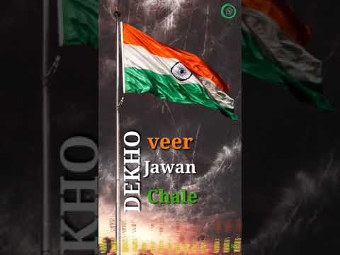Dekho Veer Jawan Chale | Republic day Status | Full Screen | Deshbhakti Whatsapp Status | Swag Video Status