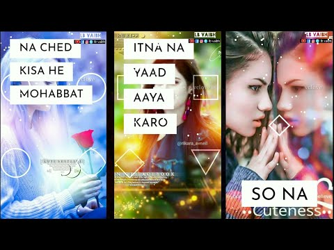 Itna na yaad aaya karo full screen status || full screen status Romantic | Swag Video Status