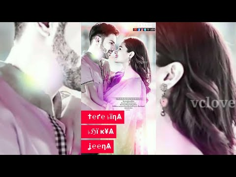 Tere bina bhi kya jeena full screen status || full screen status Romantic | Swag Video Status