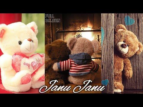 Janu Janu Do You Love Me ||FullScreen WhatsApp status || Teddy Bear love status | Swag Video Status