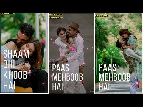Sham bhi Khoob hai // New full screen status 2019 // couple love status // Swag ideo Status