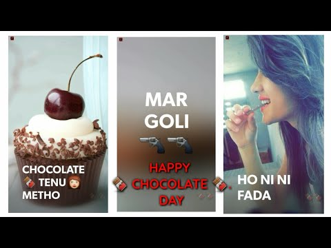 Chocolate Tenu Maito Ho ni ni fada | Chocolate day special whatsapp status | chocolate day song full screen whatsapp status | Swag Video Status