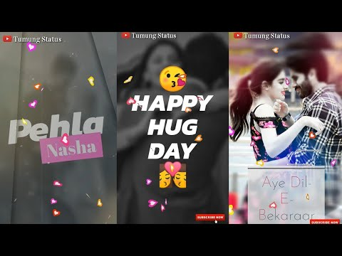 12 February, Hug Day Special Full Screen WhatsApp Status Video || Romantic Love Feeling Status | Swag Video Status