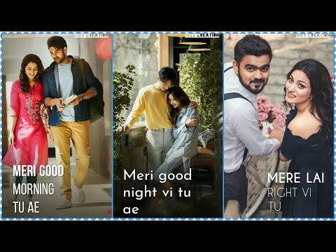 Meri Good Morning Tu | New Punjabi Full Screen Whatsapp Status 2019 | Female Version | New Love Status | Punjabi Song | Swag Video Status