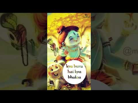 Kya Bura Hai Kya Bhalaa | maha shivratri 2019 whatsapp status full screen | Swag Video Status