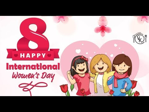Happy women's day | Women's Day Whatsapp status 2019 | 8 March International Women's Day status