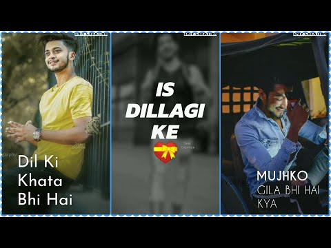 Dil Ki Khata | New Romantic Love Feeling Full Screen Whatsapp Status | New Status 2019 | New Love Status 2019 | Swag Video Status