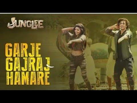 Junglee: Garje Gajraj Hamare |Vidyut J| Navraj H,Hamsika,Gulshan K|Sameer Uddin|Swag Video Status