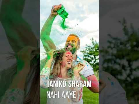 Taniko Sharam Nahi Aaye || Holi special Status || full screen whatsapp status | Swag Video Status