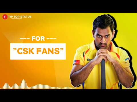CSK - WhatsApp Status 2019 | Chennai Super Kings Song 2019 | Ms Dhoni | WhatsApp Status 🔥Swag Video Status
