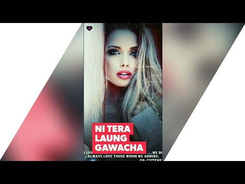 LAUNG GAWACHA - Ravneet Singh | Full Screen Status | New Punjabi Song Whatsapp Status video😉💓 Swag Video Status