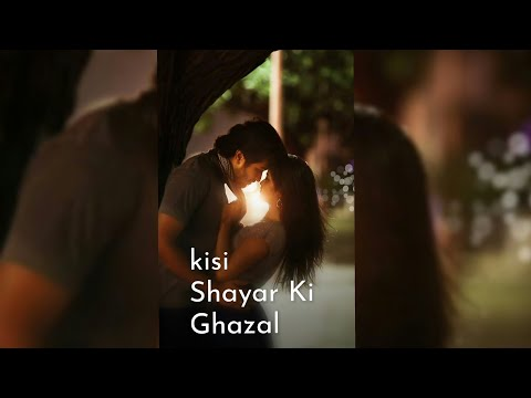 Kisi shayar ki ghazal whatsapp status full screen WhatsApp status | Swag Video Status