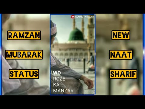 Wo Roze Ka Manzar | Full Screen Ramzan Special Naat Sharif Whatsapp Status | Swag Video Status