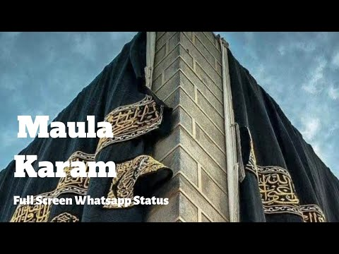 Maula karam Full Screen Whatsapp Status | Ramzan mubarak 2019 | Swag Video Status