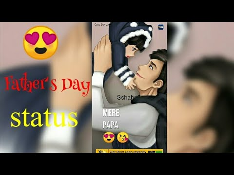 Father's Day Special Status || Happy Mothers Day😍 Father's Day Status, New status | Swag Video Status